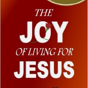 the joy of living for Jesus cover